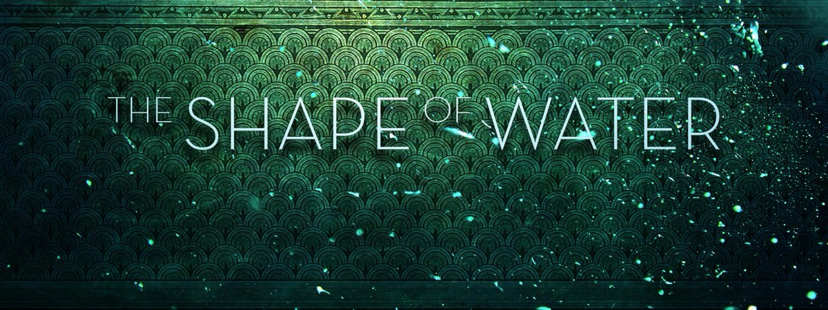 """[Film Review] """"The Shape ofWater"""""""