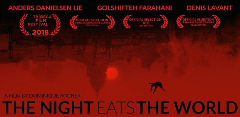 [Film Review] The Night Eats The World (La nuit a dévoré lemonde)