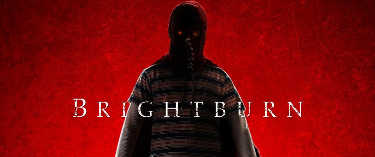 BRIGHTBURN [Film Review]